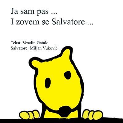 PONUDA-Ja sam pas… I zovem se Salvatore…